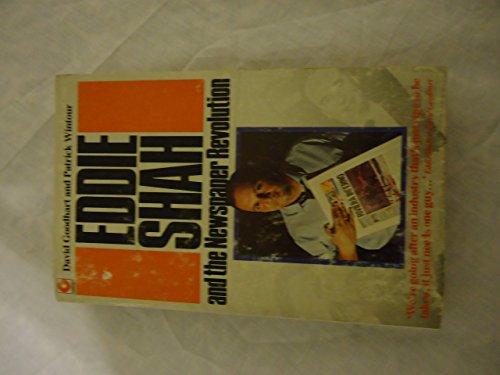Eddie Shah and the Newspaper Revolution by David Goodhart (1-Feb-1986) Paperback