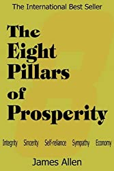 The Eight Pillars of Prosperity by James Allen (2010-07-01)