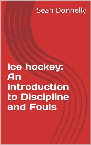 Como Descargar Utorrent Ice hockey: An Introduction to Discipline and Fouls Epub Ingles