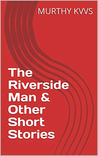 The Riverside Man & Other Short Stories (English Edition)