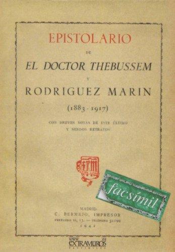 Epistolario de el Doctor Thebussem y Rodríguez Marín (1883-1917) (Bibliotecas de autor) por Pardo de Figueroa