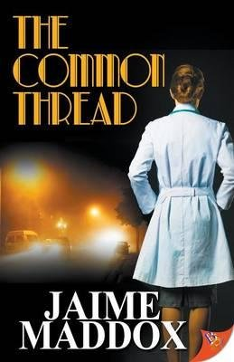 By Jaime Maddox The Common Thread [Paperback]