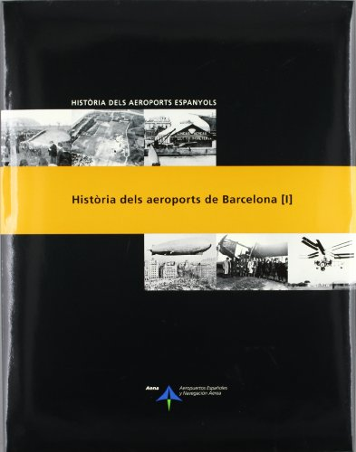 Història dels aeroports de Barcelona: 1 (Història dels aeroports espanyols)