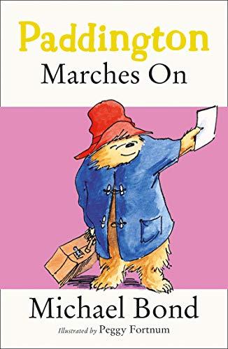 Paddington Marches On (Paddington Bear Book 6) (English Edition) -