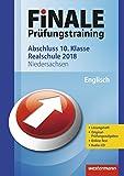 FiNALE Prüfungstraining Abschluss 10. Klasse Realschule Niedersachsen: Englisch 2018 Arbeitsbuch mit Lösungsheft und Audio-CD