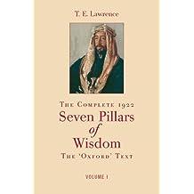 The Complete 1922 Seven Pillars of Wisdom