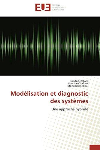 Modélisation et diagnostic des systèmes