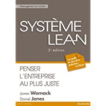 Système Lean: Penser l'entreprise au plus juste
