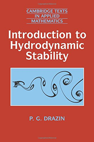 Introduction to Hydrodynamic Stability (Cambridge Texts in Applied Mathematics) por P. G. Drazin