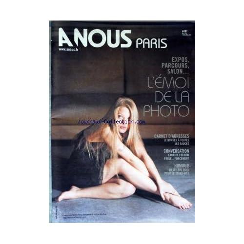 A NOUS PARIS [No 497] du 07/11/2010 - L'EMOI DE LA PHOTO / MELANIE THIERRY PAR WILLY RIZZO - LE BURGER A TOUTES LES SAUCES - FABRICE LUCHINI PARLE FORCEMENT - ON SE LEVE TOUS POUR LE STAND-UP