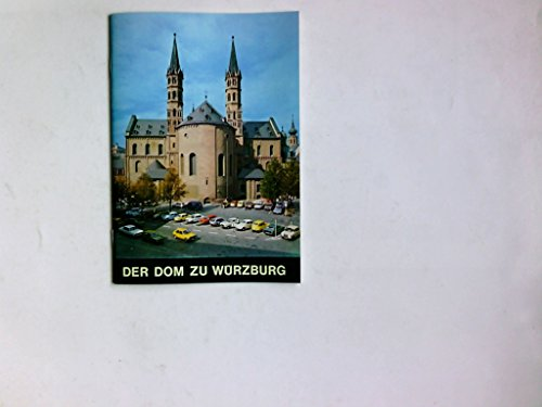 Der Dom zu Würzburg. Kleine Kunstführer ; Nr. 232.