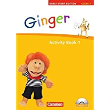 Ginger - Early Start Edition 1: 1. Schuljahr. Activity Book