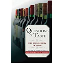 Questions of Taste: The Philosophy of Wine