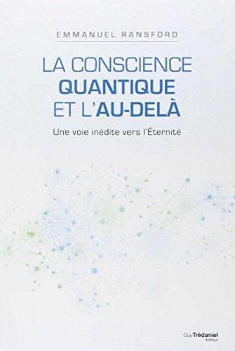 La conscience quantique et l'au-delà par Emmanuel Ransford