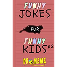 Funny Jokes For Funny Kids: #2 (Vol 2 of Funny Jokes For Funny Kids (Vol 1))