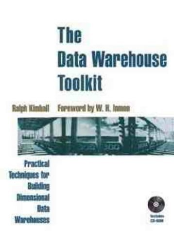 Data Warehouse Toolkit: Practical Techniques for Building Dimensional Data Warehouses by Ralph Kimball (21-Mar-1996) Paperback par Ralph Kimball
