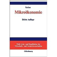 Mikroökonomie (Wolls Lehr- Und Handbucher der Wirtschafts- Und Sozialwissen) (Wolls Lehr- und Handbücher der Wirtschafts- und Sozialwissenschaften)