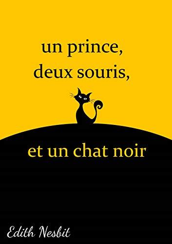 Couverture du livre Un prince, deux souris, et un chat noir