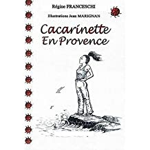 [ [ CACARINETTE EN PROVENCE (FRENCH) BY(FRANCESCHI, REGINE )](AUTHOR)[PAPERBACK]