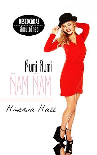 Ñumi Ñumi, Ñam Ñam (Spanish Edition)