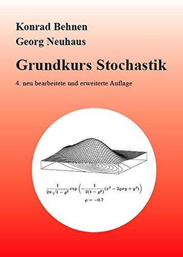 Grundkurs Stochastik: Eine integrierte Einführung in Wahrscheinlichkeitstheorie und Mathematische Statistik