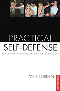 Practical Self-Defense par [Lorden,Mike]
