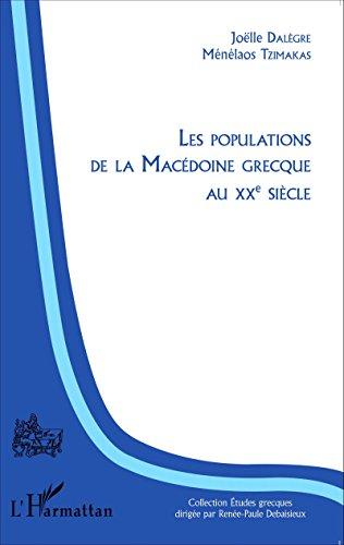 Livre Les populations de la Macédoine grecque au XXème siècle pdf epub