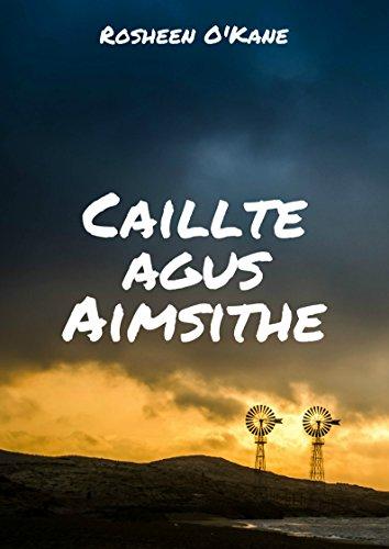 Caillte agus Aimsithe (Irish Edition) por Rosheen O'Kane