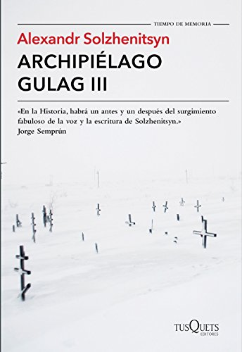 Archipiélago Gulag III por Alexandr Solzhenitsyn