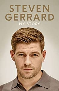 My Story by Gerrard, Steven (September 24, 2015) Hardcover