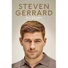 My Story by Gerrard, Steven (September 24, 2015) Hardcover