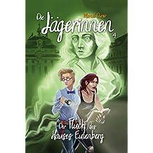 Die Jägerinnen 4: Der Fluch des Hauses Eulenberg