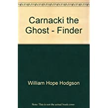 Carnacki the Ghost - Finder