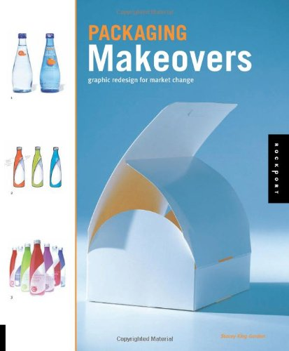 Packaging Makeovers : Graphic redesign for market change par Stacey King Gordon