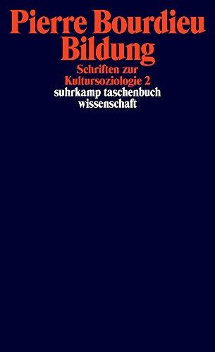 Schriften: Bd. 10: Bildung. Schriften zur Kultursoziologie 2 (suhrkamp taschenbuch wissenschaft, Band 2236)