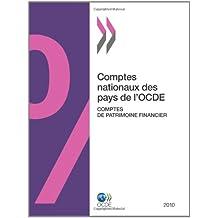 Comptes Nationaux Des Pays de L'Ocde, Comptes de Patrimoine Financier 2010