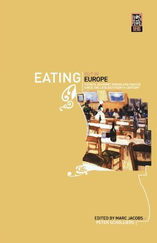 Eating Out in Europe: Picnics, Gourmet Dining and Snacks since the Late Eighteenth Century (2003-06-01)