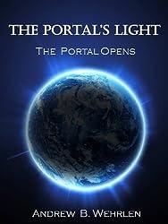 The Portal's Light: The Portal Opens