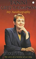 Seize the Day: My Autobiography