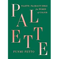 Palette: A Black Beauty Bible
