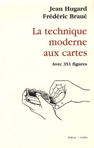 La technique moderne aux cartes par Jean Hugard