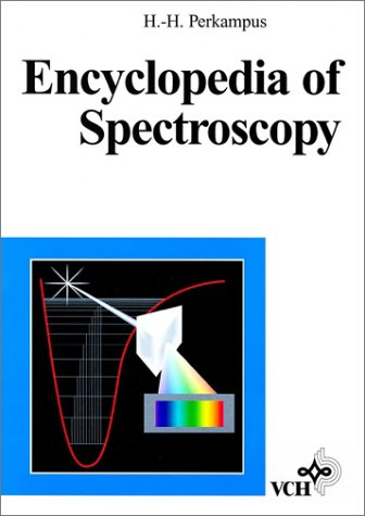 Encyclopedia of Spectroscopy: A Comprehensive Handbook (Ref 037097) por Heinz-Helmut Perkampus