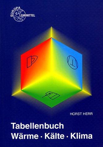 Tabellenbuch Wrme, Klte, Klima (Livre en allemand)
