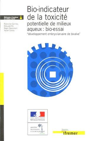 Bio-indicateur de la toxicité potentielle de milieux aqueux : bio-essai développement embryo-larvaire de bivalve  par QUAE