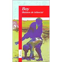 (1) boy (relatos de infancia) (Alfaguara 14 Años (zaharra)