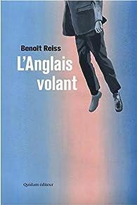 L'Anglais Volant par Benoît Reiss