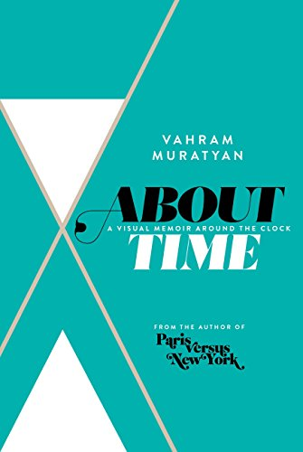 Book Epub About Time: A Visual Memoir Around the Clock