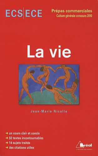 La vie : Concours 2010 ECS/ECE Prépas commerciales par Jean-Marie Nicolle