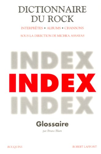 DICT DU ROCK INDEX par MICHKA ASSAYAS