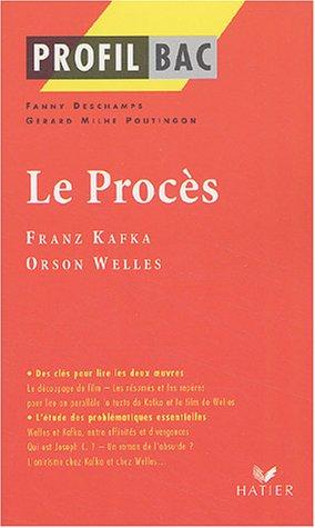 Le Procès : Franz Kafka (1925), Orson Welles (1963)